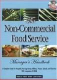 The Non-Commercial Food Service Manager's Handbook, Douglas Robert Brown and Shri L. Henkel, 0910627819