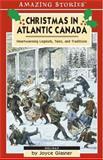 Christmas in Atlantic Canada, Joyce Glasner, 1551537818