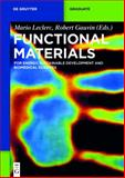 Functional Materials : For Energy, Sustainable Development and Biomedical Sciences, , 3110307812