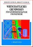Wirtschaftliches Grundwissen Fur Naturwissenschaftler und Ingenieure, Scheck, 3527297812