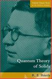 Quantum Theory of Solids, Peierls, R. E., 019850781X