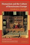 Humanism and the Culture of Renaissance Europe, Nauert, Charles G., 0521547814