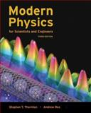 Modern Physics for Scientists and Engineers, Rex, Andrew and Thornton, Stephen T., 0534417817
