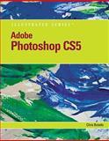 Adobe Photoshop CS5 Illustrated, Botello, Chris, 0538477814