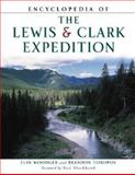 Encyclopedia of the Lewis and Clark Expedition, Woodger, Elin and Toropov, Brandon, 0816047812