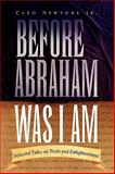 Before Abraham Was I Am, Cleo Newsome, 1450097812