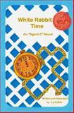 White Rabbit Time, Lynda, 1497317819