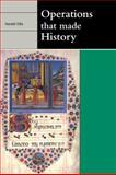 Operations That Made History, Ellis, Harold, 0521127823