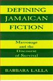 Defining Jamaican Fiction 9780817307820