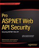 Pro ASP.NET Web API Security, Badrinarayanan Lakshmiraghavan, 1430257822