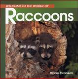 Raccoons, Diane Swanson, 1551107821