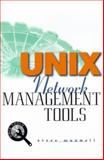 UNIX Network Management Tools, Maxwell, Steve, 0079137822