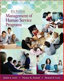 Management of Human Service Programs, Packard, Thomas R. and Lewis, Michael D., 049500782X