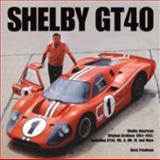Shelby GT40, Dave Friedman, 0760327823