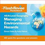 Managing Environmental Hazards, Simon Oakes and Andy Palmer, 1444107828
