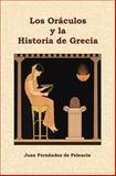 Los oráculos y la Historia de Grecia, Juan Fernández de Palencia, 1500607827