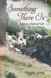 Something There Is, David Sayre, 1931807825