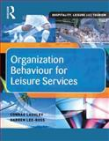 Organization Behaviour for Leisure Services 9780750657822