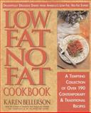 Low-Fat, No-Fat Cookbook, Karen Bellerson, 0895297825