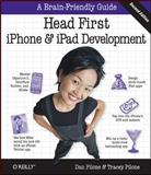 Head First iPhone and iPad Development : A Learner's Guide to Creating Objective-C Applications for the iPhone and iPad, Pilone, Tracey and Pilone, Dan, 1449387829