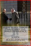 Every Man's Tarot: Tarot and the Male Experience, John Mangiapane, 147830782X