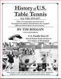 History of U. S. Table Tennis Volume 8, Tim Boggan, 1495997820