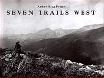Seven Trails West, Arthur King Peters, 1558597824