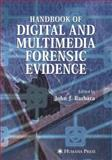 Handbook of Digital and Multimedia Forensic Evidence, , 1588297829