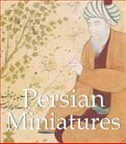 Persian Miniatures, Parkstone Press Staff, 1844847829