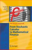 From Stochastic Calculus to Mathematical Finance : The Shiryaev Festschrift, , 3540307826