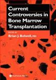 Current Controversies in Bone Marrow Transplantation, , 0896037827