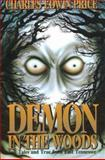 Demon in the Woods, Charles Edwin Price, 0932807828