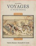 Voyages in World History to 1600, Hansen, Valerie and Curtis, Ken, 1133607829