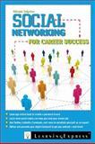 Social Networking for Career Success, Miriam M. Salpeter, 1576857824