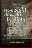 From Sight Through to In-Sight : Time, Narrative and Subjectivity in Conrad and Ford, Sabbagh, Omar, 9042037822