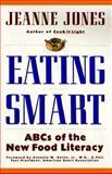 Eating Smart, Jeanne Jones, 002021782X