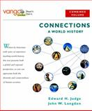 Connections : A World History, Judge, Edward H. and Langdon, John W., 0321107829