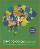Psychological Science : DSM-5 Update, Gazzaniga, Michael and Heatherton, Todd, 0393937828