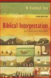 Biblical Interpretation : An Integrated Approach, Tate, W. Randolph, 080104782X