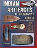 Indian Artifacts of the Midwest, Lar Hothem, 0891457828