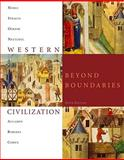 Western Civilization : Beyond Boundaries, Noble, Thomas F. X. and Strauss, Barry, 1424067820