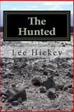 The Hunted, Lee Hickey, 1492767824