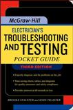 Electrician's Troubleshooting and Testing Pocket Guide, Traister, John E. and Stauffer, H. Brooke, 0071487824