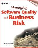 Managing Software Quality and Business Risk, Ould, Martyn A., 047199782X