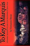To Key a Marquis, Vernanne Bryan, 1401047823