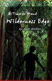 Wilderness Edge, Sean Walton, 1463667825