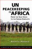 Un Peacekeeping in Africa 9781588267825