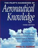 The Pilot's Handbook of Aeronautical Knowledge, Illman, P. E., 0070317828