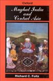 Mughal India and Central Asia 9780195777826