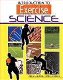 Introduction to Exercise Science 9780757577826